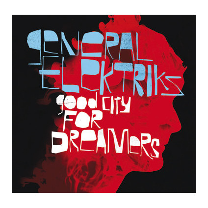 Good City For Dreamers - General Elektriks - LP