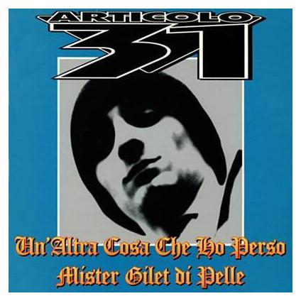 Un'Altra Cosa Che Ho Perso / Mister Gilet Di Pelle - Articolo 31 - LP