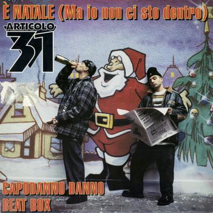 È Natale (Ma Io Non Ci Sto Dentro) - Articolo 31 - LP