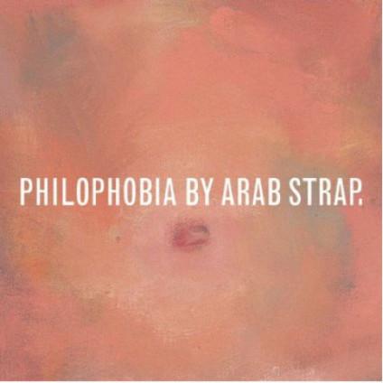 Philophobia - Arab Strap - CD