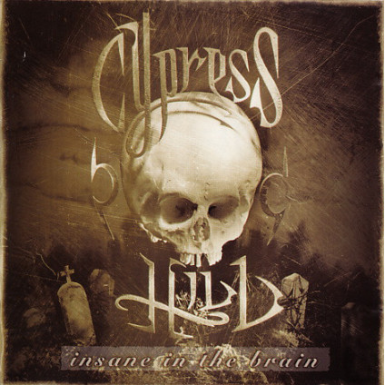 Insane In The Brain - Cypress Hill - LP