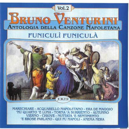 Funiculì Funiculà - Bruno Venturini - CD