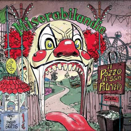 Miserabilandia - Il Pozzo Di San Patrizio - CD