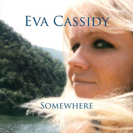 Somewhere - Eva Cassidy - CD