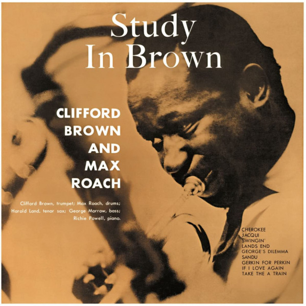 Study In Brown - Clifford Brown And Max Roach - LP