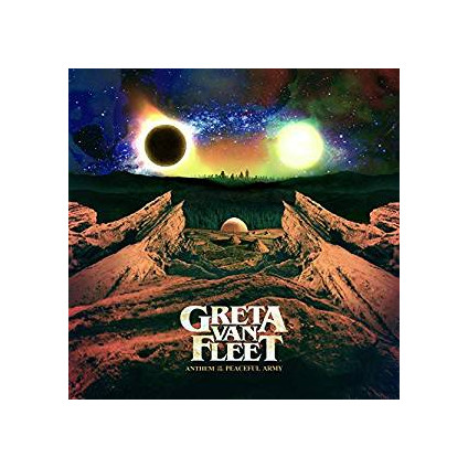Anthem Of The Peaceful Army - Greta Van Fleet - LP