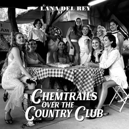 Chemtrails Over The Country Club - Lana Del Rey - LP