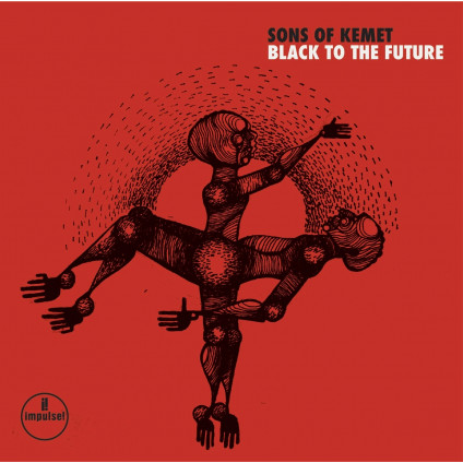 Black To The Future - Sons Of Kemet - LP