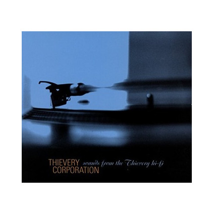 Sounds From The Thievery Hi-Fi - Thievery Corporation - LP