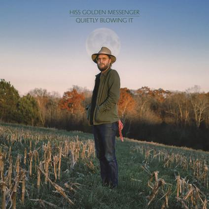 Quietly Blowing It - Hiss Golden Messenger - LP
