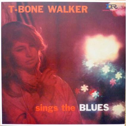 Sings The Blues - T-Bone Walker - LP